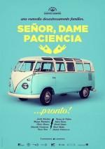 Señor, dame paciencia (2017) afişi