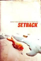 Setback (2013) afişi