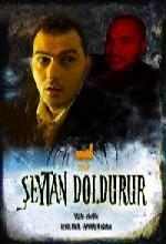 Şeytan Doldurur (2007) afişi
