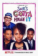 She's Gotta Have It (2017) afişi