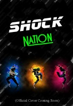Shock Nation (2017) afişi