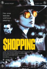 Shopping (1994) afişi
