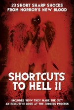 Shortcuts to Hell: Volume II
