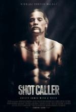 Shot Caller (2017) afişi