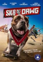 Sk8 Dawg (2018) afişi