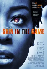 Skin in the Game (2019) afişi