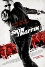Skin Traffik (2015) afişi