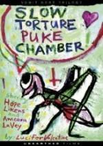 slow torture puke chamber  afişi