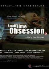 Small Time Obsession  afişi