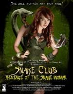 Snake Club: Revenge of the Snake Woman (2013) afişi