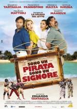 Sono un pirata, sono un signore (2013) afişi