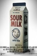 Sour Milk (2012) afişi