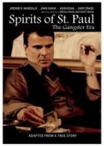 Spirits of St. Paul: The Gangster Era (2012) afişi