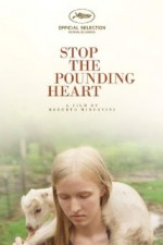 Stop the Pounding Heart (2013) afişi