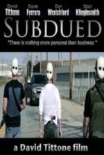 Subdued (2014) afişi
