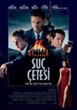 Suç Çetesi (2013) afişi