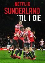 Sunderland 'Til I Die (2018) afişi