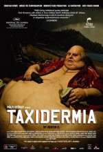 Taxidermia (2006) afişi