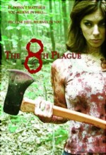 The 8th Plague (2006) afişi
