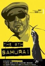 The 8th Samurai (2009) afişi