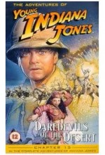 The Adventures Of Young Indiana Jones: Daredevils Of The Desert (1999) afişi