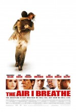 The Air I Breathe (2007) afişi