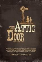 The Attic Door (2008) afişi