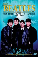 The Beatles From Liverpool To San Francisco (2005) afişi