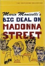 The Big Deal On Madonna Street