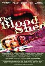 The Blood Shed (2007) afişi