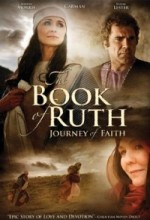 The Book Of Ruth: Journey Of Faith (2009) afişi