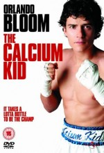 The Calcium Kid (2004) afişi