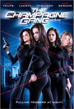 The Champagne Gang (2006) afişi