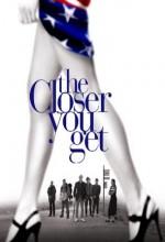 The Closer You Get (2000) afişi