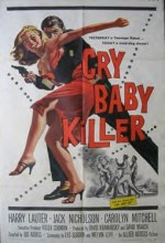 The Cry Baby Killer (1958) afişi
