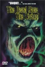 The Dead Hate The Living! (2000) afişi