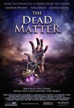 The Dead Matter (2010) afişi
