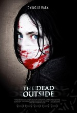 The Dead Outside (2008) afişi