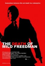 The Death Of Milo Freedman (2008) afişi