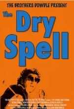 The Dry Spell (2005) afişi