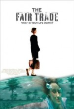 The Fair Trade (2008) afişi