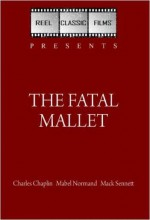 The Fatal Mallet (1914) afişi