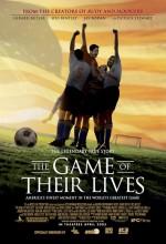 The Game Of Their Lives (2005) afişi