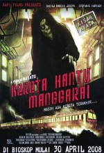The Ghost Train Of Manggarai (2008) afişi