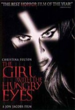 The Girl With The Hungry Eyes (1995) afişi