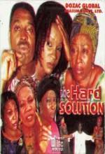 The Hard Solution (2006) afişi