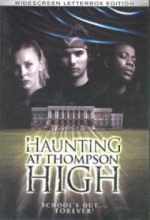 The Haunting At Thompson High (2006) afişi