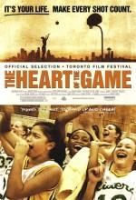 The Heart Of The Game (2005) afişi