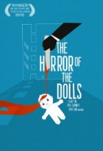The Horror Of The Dolls (2010) afişi