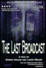 The Last Broadcast (1998) afişi